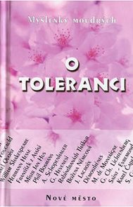 O toleranci - Myšlenky moudrých