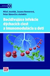 Recidivujúce infekcie dýchacích ciest a imunomodulácia u detí (slovensky)