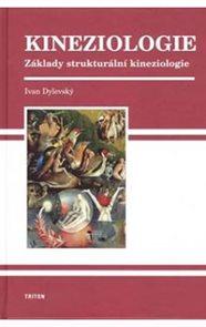 Kineziologie - Základy strukturální kinezologie