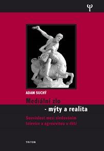 Mediální zlo - Mýty a realita
