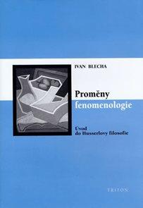 Proměny fenomenologie - Úvod do Husslerovy filosofie