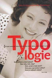 Typologie - 16 typů osobnosti, které ovlivňují život, lásku....