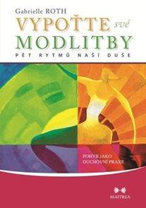 Vypoťte své modlitby - Pohyb jako duchovní praxe