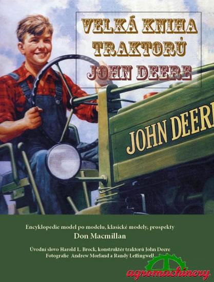 Velká kniha traktorů John Deere - Macmillan Don - 23,4x31,1