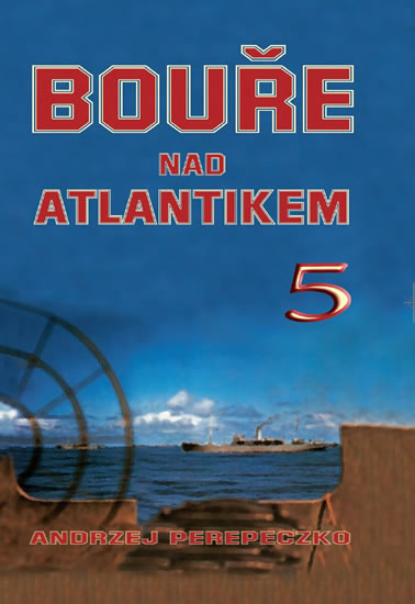Bouře nad Atlantikem 5 - Perepeczko Andrzej - 16,6x23,9