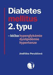 Diabetes mellitus 2. typu - léčba hyperglykémie, dyslipidémie, hypertenze
