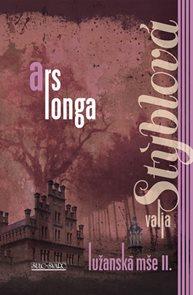 Ars longa - Lužanská mše II - 2. vydání