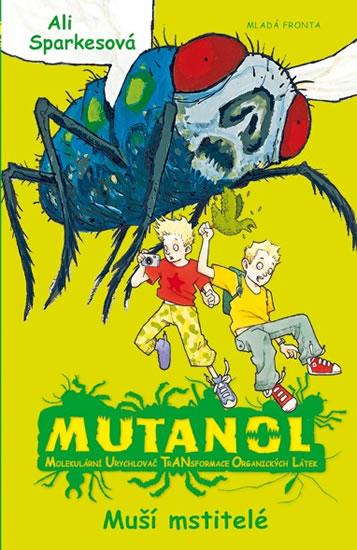 Mutanol - Muší mstitelé - Sparkesová Ali - 13,6x20,6