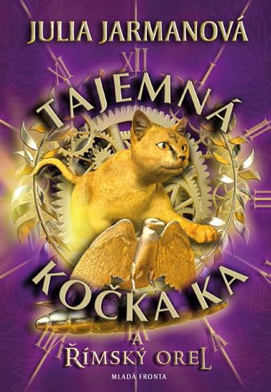 Tajemná kočka Ka… a římský orel - Jarmanová Julia - 13,5x19,6