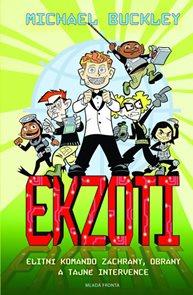 Ekzoti - Elitní Komando Záchrany, Obrany a Tajné Intervence