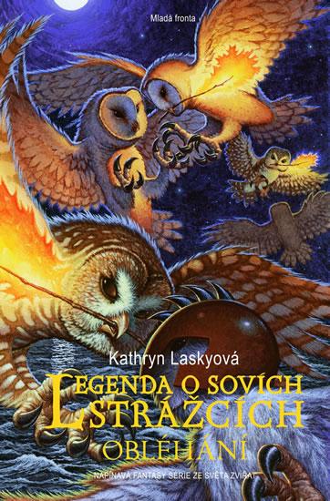 Legenda o sovích strážcích - Laskyová Kathryn - 13,6x20,6