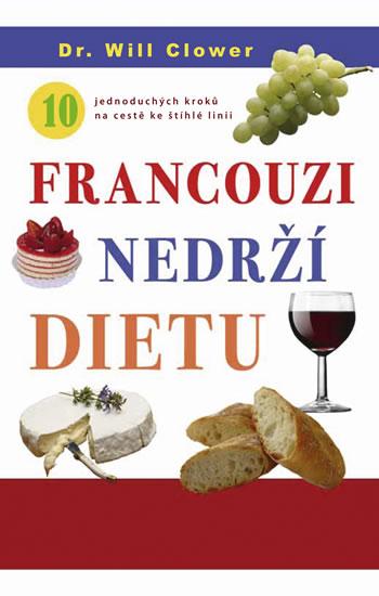 Francouzi nedrží dietu - Clower Will Dr. - 13x21 cm