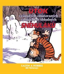 Calvin a Hobbes 7 - Útok vyšinutých zmutovaných zabijáckých obludných sněhuláků