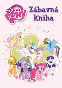 My Little Pony - Zábavná kniha
