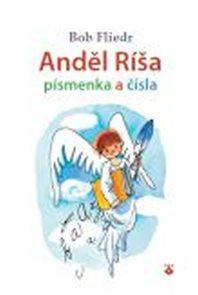 Anděl Ríša - písmenka a čísla