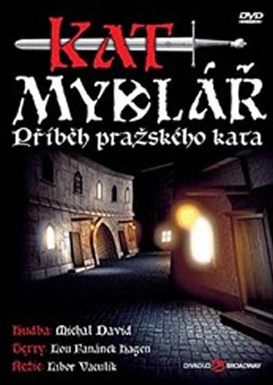Muzikál - Kat Mydlář (Příběh pražského kata) - DVD - neuveden - 13,5x19