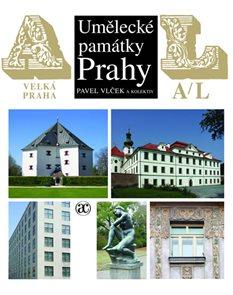 Umělecké památky Prahy - Velká Praha A-L