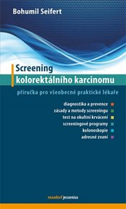 Screening kolorektálního karcinomu - Příručka pro všeobecné praktické lékaře