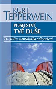Poselství tvé duše - Tři pilíře mentálního odkyselení