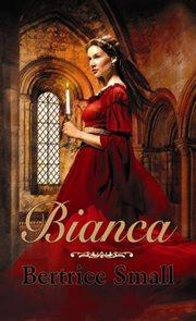 Bianca (Série Dcery obchodníka s hedvábím 1)