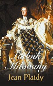 Ludvík Milovaný (Série Francouzská revoluce 1)