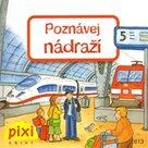 Poznávej nádraží - Poznávej svůj svět