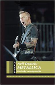 Metallica - první roky a vzestup metalu