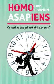 Homo asapiens - Co všechno jste ochotni obětovat práci?
