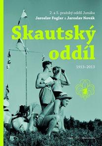 Skautský oddíl 1913–2013