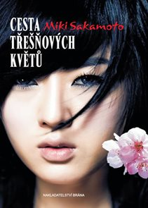 Cesta třešňových květů - Příběh Nao pocházející z klanu samurajů