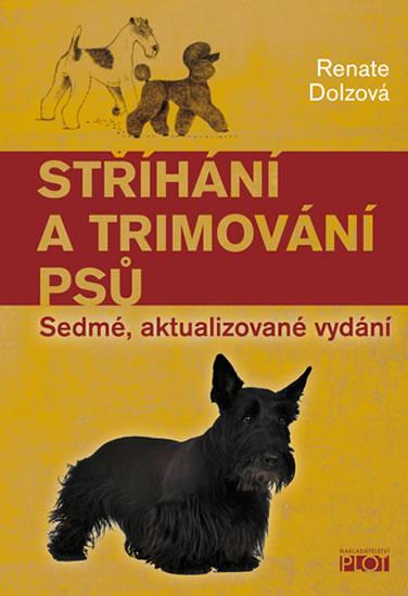 Stříhání a trimování psů - Dolzová Renate - 15,1x21,2