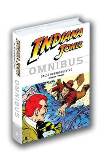 Indiana Jones - Omnibus - Další dobrodružství - kniha třetí - Ditko a kolektiv Steve - 16,5x23,8