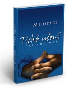 Tiché učení - Úvod do umění meditace
