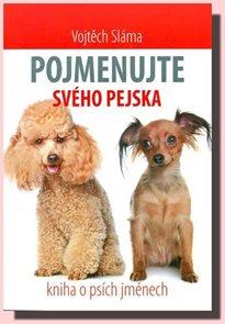 Pojmenujte svého pejska - Kniha o psích jménech