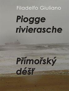 Piogge rivierasche / Přímořský déšť