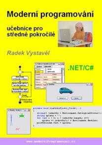 Moderní programování ? učebnice pro středně pokročilé
