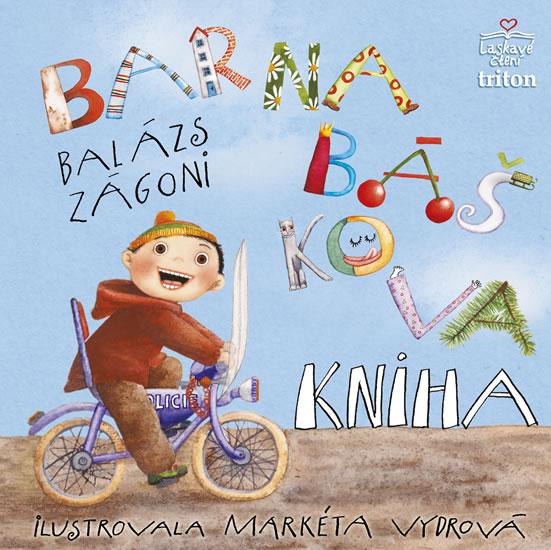 Barnabáškova kniha - Zágoni Balázs - 18,5x18,7