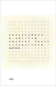Prolegomena k dějinám pražské školy jazykovědné