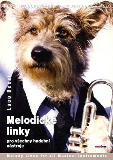 Melodické Linky pro všechny hudební nástroje - Deczi Laco - 20,3x28,8