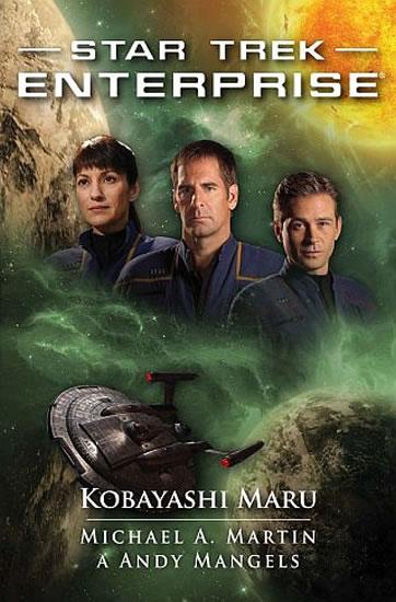 Star Trek Enterprise - Kobayashi Maru - Martin Michael A., Mangels Andy, - 11x17 cm
