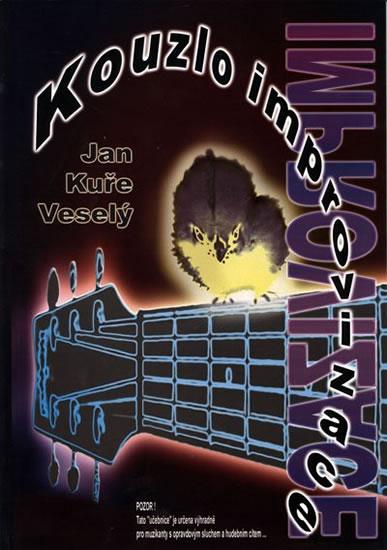 Kouzlo Improvizace + CD - Veselý Jan Kuře - 20,8x29,4
