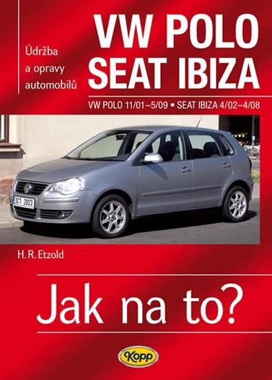VW Polo 11/01–5/09 / Seat Ibiza 4/02–4/08 - Jak na to? č. 116 - Etzold Hans-Rudiger Dr. - 20,6x28,7