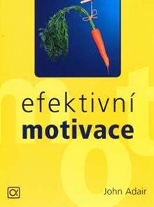 Efektivní motivace