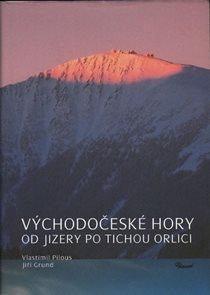 Východočeské hory – Od Jizery po Tichou Orlici