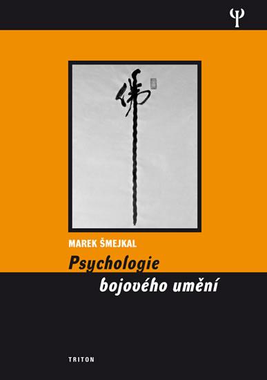 Psychologie bojového umění - Šmejkal Marek - 14x19,9