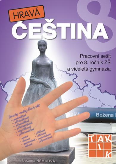 Hravá čeština 8 - Pracovní sešit pro 8. ročník ZŠ a víceletá gymnázia - Kuhn-Gaberová a kolektiv Alice - 21x30 cm