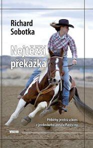 Nejtěžší překážka - Příběhy jezdců a koní z jezdeckého areálu Pastviny