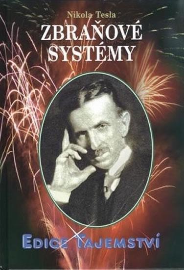 Nikola Tesla - Zbraňové systémy - Tesla Nikola - 14,5x20,3