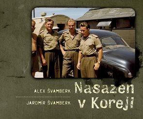 Nasazen v Koreji - Zapomenutá válka a Čechoslováci