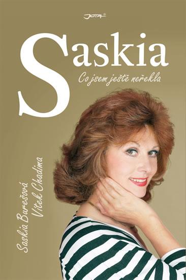 Saskia - Co jsem ještě neřekla - Burešová Saskia, Chadima Vítek, - 16,3x24,2